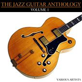 Play & Download The Jazz Guitar Anthology Volume 1 by Various Artists | Napster