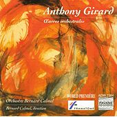 Play & Download Girard: Œuvres orchestrales by Various Artists | Napster