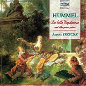 Play & Download Hummel: La bella Capricciosa & Other Piano Pieces by Joanna Trzeciak | Napster