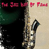 The Jazz Hall Of Fame by Various Artists