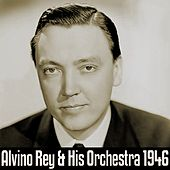 Alvino Rey And His Orchestra 1946 by Alvino Rey