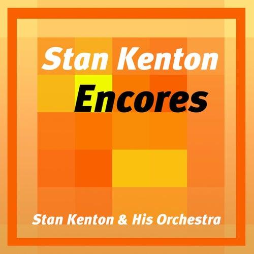 Play & Download Stan Kenton Encores by Stan Kenton | Napster