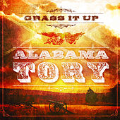 Play & Download Alabama Tory by Grass It Up | Napster