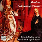 Play & Download Dandrieu: Noëls variés pour l'orgue by Greta De Reyghere | Napster