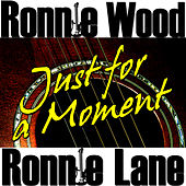 Play & Download Just for a Moment by Ronnie Lane | Napster