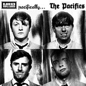 Play & Download Pacifically... by The Pacifics | Napster