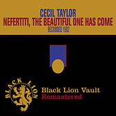Play & Download Nefertiti, the Beautiful One Has Come by Cecil Taylor | Napster