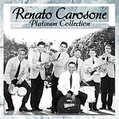 Play & Download Platinum Collection 40 Original Recordings - Digitally Remastered by Renato Carosone | Napster