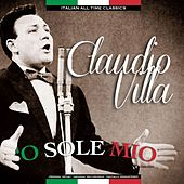 'O Sole Mio Italian All Time Classics by Claudio Villa