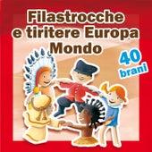 Play & Download Filastrocche e tiritere (Della tradizione europea e mondiale) by Alice | Napster