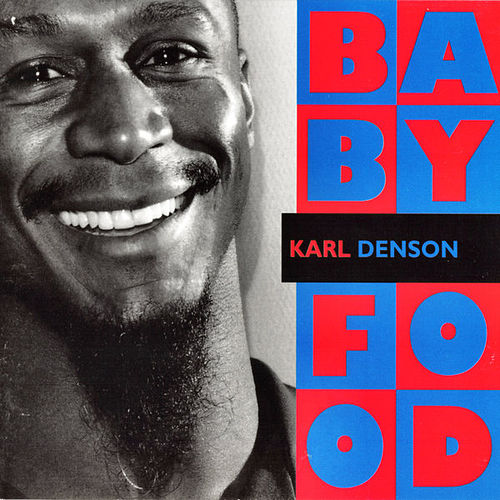 Play & Download Baby Food by Karl Denson | Napster