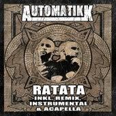 Ratata by Automatikk