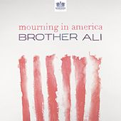 Mourning In America - Single von Brother Ali