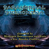 Play & Download Paranormal Phenomena by Various Artists | Napster