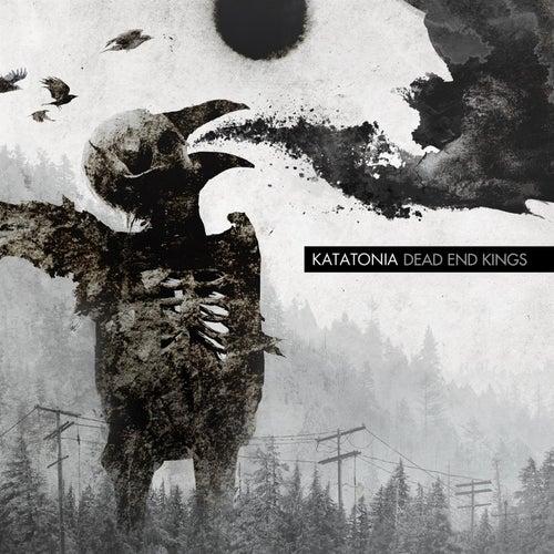 Dead End Kings by Katatonia