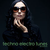 Techno Electro Tunes by Various Artists