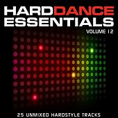 Play & Download Hard Dance Essentials Volume 12 by Various Artists | Napster