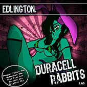 Play & Download Duracell Rabbits Remixes by Edlington | Napster