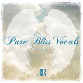 Pure Bliss Vocals Volume 1 by Various Artists