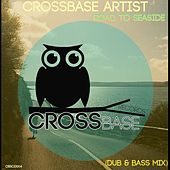 Play & Download Road To Seaside by Various Artists | Napster