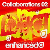 Play & Download Enhanced Recordings - Collaborations 02 by Various Artists | Napster