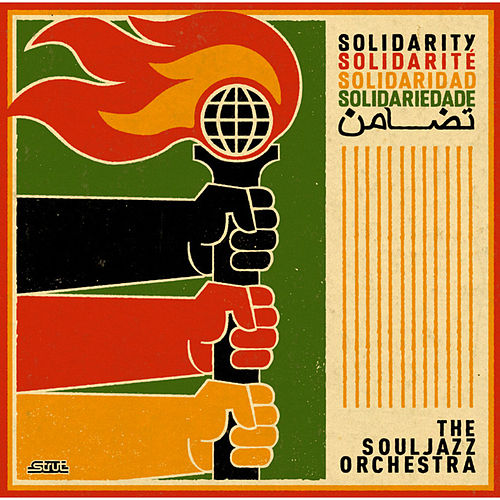 Solidarity by The Souljazz Orchestra