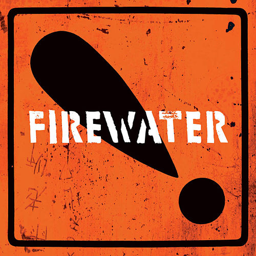 Play & Download International Orange! by Firewater | Napster