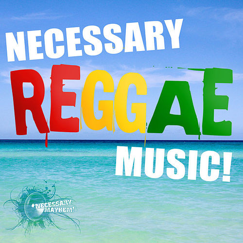 Necessary Reggae by Various Artists