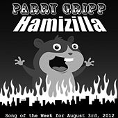 Play & Download Hamizilla by Parry Gripp | Napster