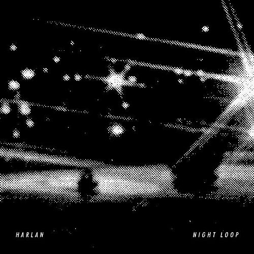 Play & Download Night Loop by Harlan | Napster