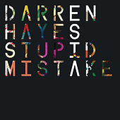Stupid Mistake (Bright Light Bright Light Remix) by Darren Hayes
