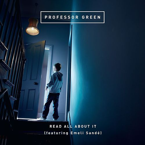 Play & Download Read All About It (feat. Emeli Sandé) by Professor Green | Napster