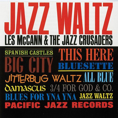 Play & Download Jazz Waltz by Les McCann | Napster