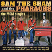 The MGM Singles by Sam The Sham & The Pharaohs