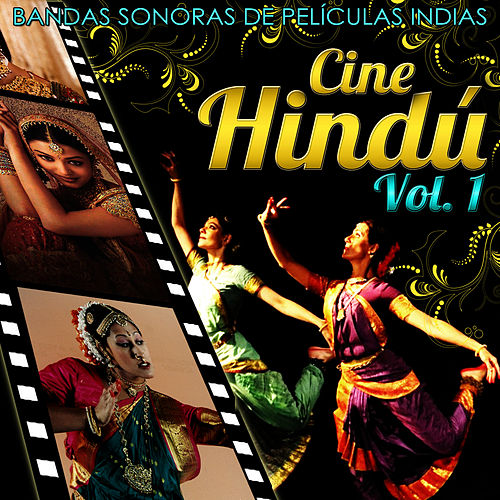 Música de la India. Canciones Hindúes Indispensables by Bollywood Films Music Orchestra
