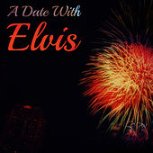 A Date With Elvis by Elvis Presley