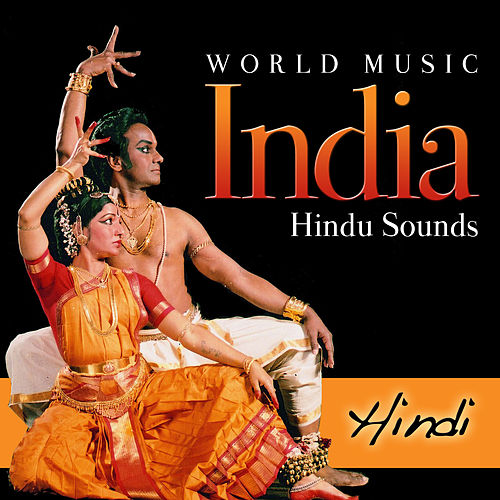 Play & Download World Music. India Hindu Sounds. Hindi by Various Artists | Napster