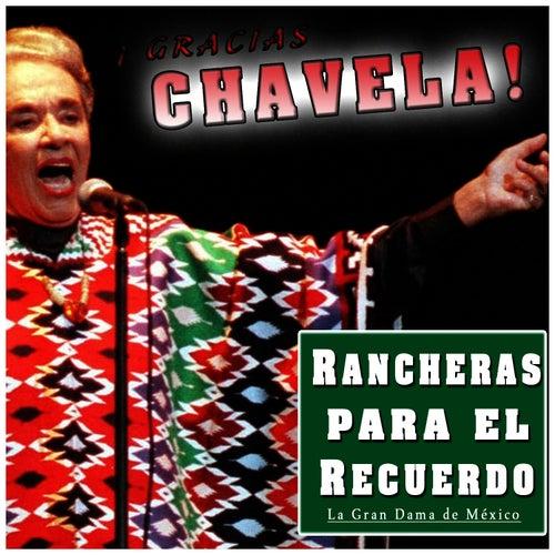 Play & Download Gracias Chavela!! La Gran Dama de México. Racheras para el Recuerdo - EP by Chavela Vargas | Napster