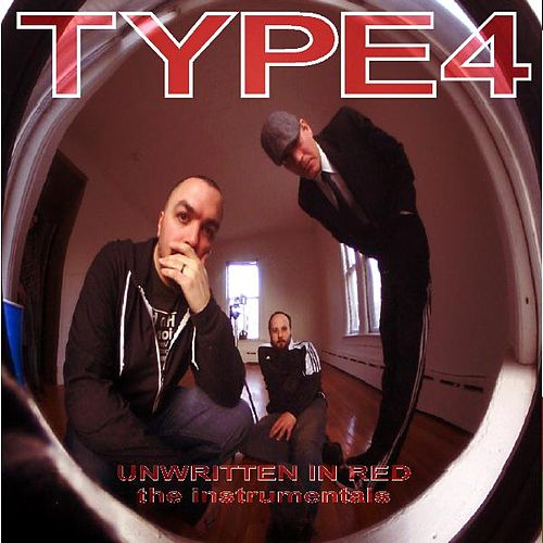 Play & Download Unwritten in Red (The Instrumentals) by Type 4 | Napster