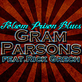 Play & Download Folsom Prison Blues by Gram Parsons | Napster