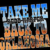 Take Me Back to Oklahoma by Various Artists