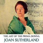 Play & Download The Art Of The Prima Donna Volume 2 by Joan Sutherland | Napster