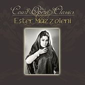 Play & Download Court Opera Classics by Ester Mazzoleni | Napster