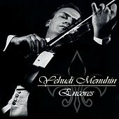 Play & Download Encores by Yehudi Menuhin | Napster