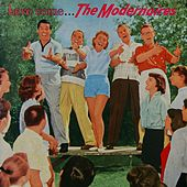 Play & Download Here Come The Modernaires by The Modernaires | Napster