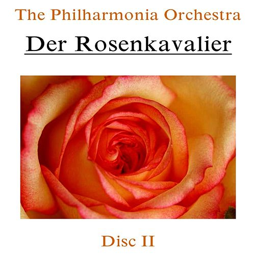 Play & Download Der Rosenkavalier (Disc II) by Philharmonia Orchestra | Napster