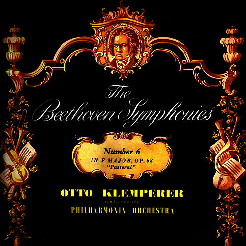 Play & Download Beethoven Symphony No 6 In F Major, Op 68 by Philharmonia Orchestra | Napster