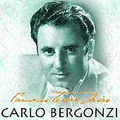 Play & Download Famous Tenor Arias by Carlo Bergonzi | Napster