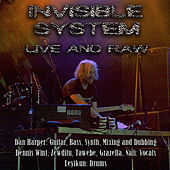 Play & Download Live and Raw by Invisible System | Napster