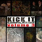Play & Download Kick It Compilation Volume 3 by Various Artists | Napster
